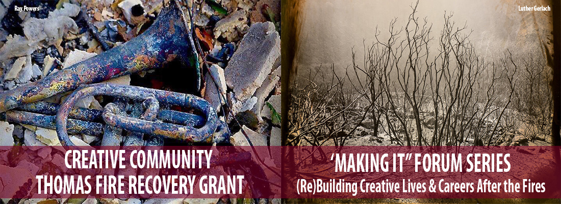 'Making It' Forum Series: (Re)Building Creative Lives and Careers After the Fires